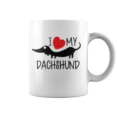 I love my Dachshund - dachshund puppies miniature, dachshund puppies for sale, dachshund puppies training #waneonshirts #xmasgifts fathersdaygifts #mothersdaygifts #NewLife #Male #Female #Apparel #Scripture #Christian #FreeShipping #Deal #Power #Strong