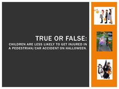 Halloween Trivia: False, they are more likely. Be safe! Halloween Trivia, Halloween Facts, How To Get