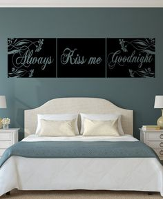 Always Kiss Me Goodnight Decal Vinyl Master Bedroom By Hywallz 34 99 Definitely Want This In