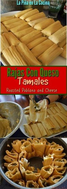Tamales de Rajas con Queso(Green Chile and Cheese Tamal) – Famous Last Words Authentic Mexican Recipes, Mexican Dinner Recipes, Mexican Dishes, Authentic Tamales Recipe, Mexican Desserts, Mexican Menu, Filipino Desserts, Tex Mex Essen, Tamale Recipe