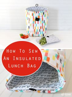 DIY insulated lunch bags for the kids to take to school or for the family to take to work. Ditch those boring excuses for containers and bring some cheer to your noon-time meal with a colorful, insulated lunch bag Bag Sewing, Love Sewing, Sewing For Kids, Sewing Hacks, Sewing Tutorials, Sewing Tips, Sac Lunch, Lunch Box, Boite A Lunch
