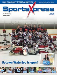 SportsXpress Kitchener/Waterloo Nov/Dec 2015 by SportsXpress - issuu