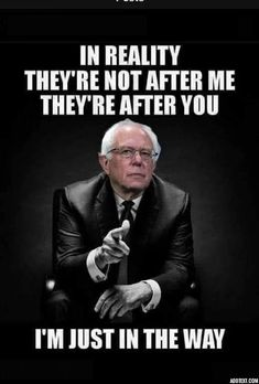 Bernie Sanders For President, Political Satire, Social Issues, Wake Up, Me Quotes, Spirituality, Wisdom, Feelings, History