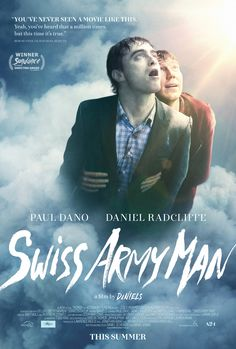 Swiss Army Man 2016 watch free movies online A hopeless man stranded on a deserted island befriends a dead body and together they go on a surreal journey to ...