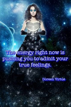 ❤️ The energy right now is pushing you to admit your true feelings. Doreen Virtue ☀️