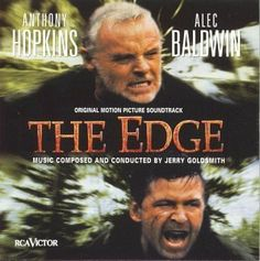 The Edge great movie....terrific suspense...you feel like you are on the chessboard of life ...and the tremendous skill to figure out what is next ...the twist and turns....wow....great music...Jerry Goldsmith....