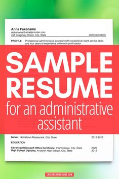 Looking for an office job? This example resume for an administrative assistant will help you start your job search on the right track. Plus, you'll learn how to format your resume when your best experience is from volunteer work. #resume #resumeexamples #careerchoiceguide