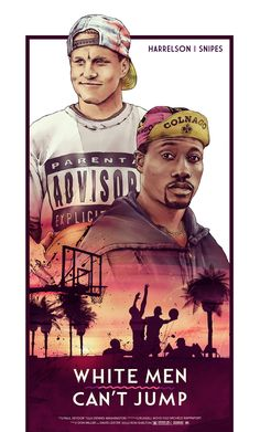 White Man Can't Jump poster by Chris DiBenedetto Dope Movie, Movie Tv, Buddy Movie, Classic Movie Posters, Movie Poster Art, African American Movies, Michael Jordan Pictures, Kobe Bryant Pictures, Arte Hip Hop