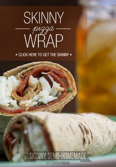 Great lunch idea, skinny pizza wrap