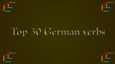 Top 30 German verbs