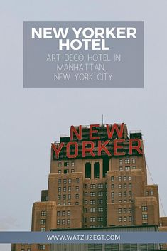 New York Hotel Tip: The New Yorker (a Wyndham hotel) New York City Guide, New York City Travel, Art Deco Hotel, New York Hotels, The New Yorker, Hotels And Resorts, Manhattan, Travel Destinations, Nyc