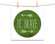 Be Brave • Custom Design • Kids Room • by I Make Jelly