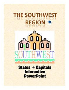 This six-slide interactive Powerpoint activity adds each of the Southwest Region state and capital names as you click.