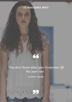 Netflix's 13 Reasons Why has gained a lot of praise from the audience.These 7 quotes from the series will change your perception towards life. 13 Reasons Why Poster, 13 Reasons Why Reasons, 13 Reasons Why Netflix, Thirteen Reasons Why, Tv Show Quotes, Film Quotes, Book Quotes, Clay And Hannah, Netflix Movies