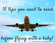 What you need to know before flying with an infant (Had you heard the one about the water? Gross!)