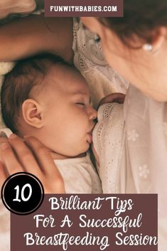 10 Brilliant Tips For A Successful Breastfeeding Session - 10 Amazing and Brilliant breastfeeding Breastfeeding Support, Breastfeeding And Pumping, Grumpy Baby, Baby Calm, Post Pregnancy Workout, Fantastic Baby, Newborn Care, Happy Baby