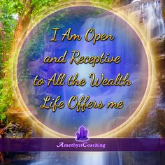 Today's Affirmation: I Am Open And Receptive To All The Wealth Life Offers Me <3 #affirmation #coaching It is not enough just to repeat words, while repeating the affirmation, feel and believe that the situation is already real. This will put more energy into the affirmation.