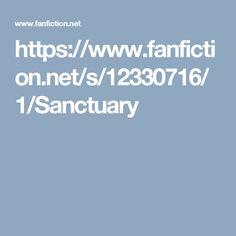 https://www.fanfiction.net/s/12330716/1/Sanctuary