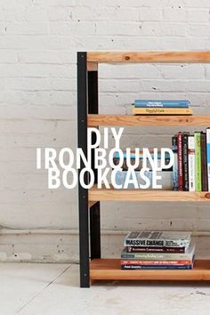 "BOOKCASE IRONBOUND DIY This DIY bookshelf project has a nice rustic, modern look and is easily created from angle irons and 2x10s. Supplies Two 2x10 (8' long) Available at Home Depot 36"" Long 1 1/2"" Square Fir Balusters Available at Home Depot 1 1/2"" Angle"