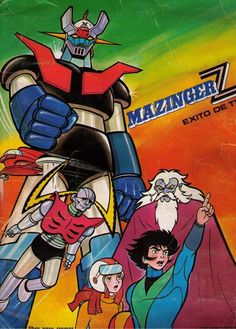 Mazinger Z. I watched every episode and collected all the cards! My mom and I drove many miles just to buy their sticker album! Mazinger Z fidel Herrera Beltrán Fidel Herrera Beltrán, fidelherrerabeltran, fidel herrera fidel herrera beltrán Vintage Cartoons, 90s Cartoons, Classic Cartoons, Classic Comics, Robot Cartoon, Cartoon Tv Shows, Mecha Anime, Foto Art, Film Serie