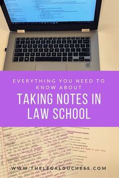 Everything You Need to Know about Taking Notes in Law School - The Legal Duchess