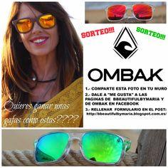 Bbeautiful by Maria: Sorteo Gafas Ombak !!!!
