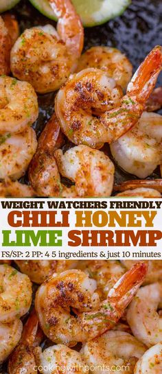 Chili Honey Lime Shrimp with just five ingredients is a quick and easy main dish, salad topping, taco filling or more with just 2 Weight Watchers smart points per serving. for dinner for two main dishes Fish Recipes, Seafood Recipes, Cooking Recipes, Healthy Recipes, Lime Shrimp Recipes, Quick Recipes, Bread Recipes, Weight Watchers Shrimp, Weight Watchers Meals