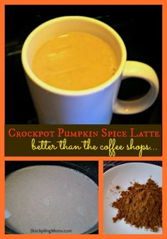 Crockpot Pumpkin Spice Latte recipe is amazing! Taste better than the coffee shops.