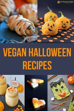 25 of the best vegan Halloween recipes that are sure to spook the kids. You can make scary mummies, ghost, pumpkins and goblins for your Halloween party.