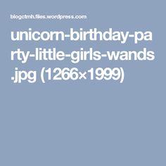 unicorn-birthday-party-little-girls-wands.jpg (1266×1999)