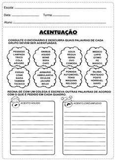 Escreva as palavras utilizando o acento agudo ou o circunflexo