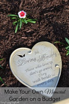 How to Make Your Own Memorial Garden on a Budget. A great way to honor a fallen soldier of family member!