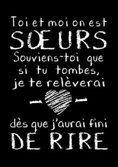 Ma soeur c est exactement ca 😂😂 Bff, Love Quotes, Funny Quotes, Daily Quotes, Inspirational Quotes, French Quotes, Positive Attitude, Funny Texts, Quotations