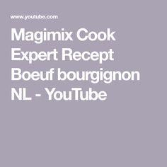 Magimix Cook Expert Recept Boeuf bourgignon NL - YouTube