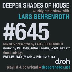 Deeper Shades Of House #645 w/ exclusive guest mix by PAT LEZIZMO Joseph Barbera, 18 Movies, Richard Feynman, Deep House Music, House Fan, Google Play Music, Monologues, Over Dose, Cocktails