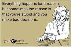 sad, but sometimes true....