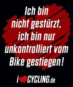 mountainbike sprüche Die 64 besten Bilder von ilovecycling.de SPRÜCHE | Road racer bike  mountainbike sprüche