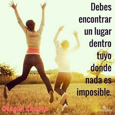 verteverde.com #nadaesimposible #deepakchopra #chopra #posible #lucha #luchar