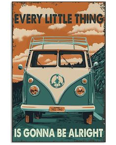 Retro Every Little Thing Alright Hippie Poster