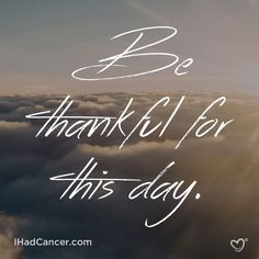 20 Inspirational Quotes for Cancer Survivors, Fighters & Caregivers   I Had Cancer.