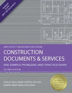 Construction Documents & Services by David Ballast - Sample Problems and Practice Exams #CDS