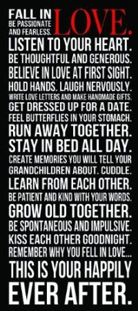 Fall in Love inspirational quotes - run away together, stay in bed all day, happily ever after, create memories, grow old together, kiss each other goodnight