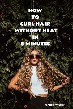 5 Minute No-Heat Curls! #hair_curling