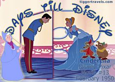 Days till Disney: 13 days Cinderella Movie # 13 - February 1950 -  #TTDAVCDN Count down to YOUR next Disney vacation at: http://www.tiggertravels.com/ #disneycountdown #vacationcountdown  #Disney #vacation #TiggerTravels #TiggerTravelsSite #TiggerTravelsDotCom  #TiggersTravels