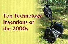 Top Technology Inventions of the 2000s https://didyouknowscience.com/top-technology-inventions-of-the-2000s/