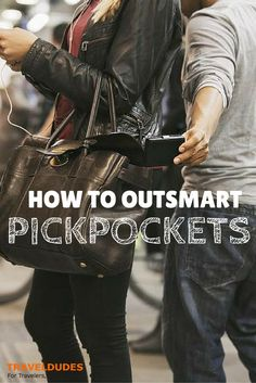 5 Easy Tips to Outsmart Pickpockets| Travel safe, remain aware of your surroundings and, most importantly, follow these five tips to outsmart pickpockets wherever you may be. || Shared by SarahFromSLC on the Travel Dudes Social Travel Community: || - Great suggestions whether you're traveling or not - TheOpportunisticTravelers.com