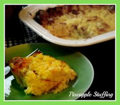 FoodThoughtsOfaChefWannabe: Is it a side, or is it dessert? Pineapple Stuffing *This is the same recipe as Margie's :D