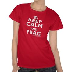 SaltCreep Keep Calm and Frag tee.  All shirts available in many different styles and colors. www.saltcreep.com  #aquarium #tropicalfish #reef #coral #saltwater #freshwater #fish