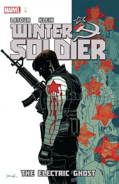 """April 2014 - """"Winter Soldier Vol. 4: The Electric Ghost"""" by J. Latour, N. Klein"""