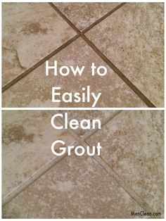 How to easily clean grout. This is my favorite method